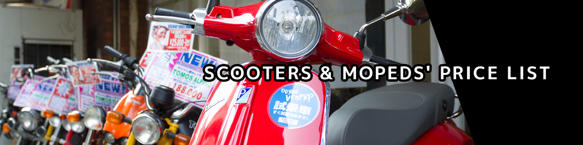 SCOOTERS&MOPEDS' PRICE LIST